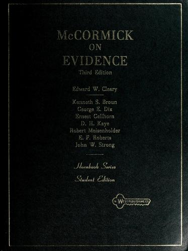 McCormick on evidence.