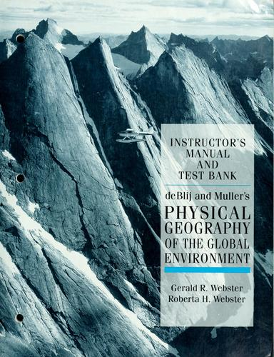Physical geography of the global environment by Harm J. De Blij