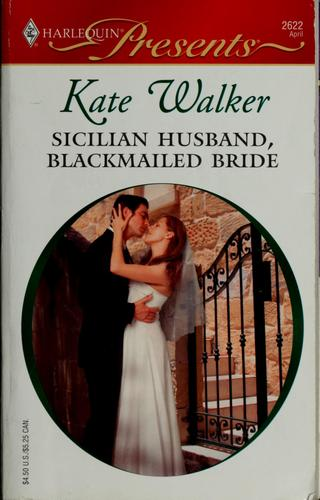 Download Sicilian Husband, Blackmailed Bride (Harlequin Presents)