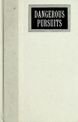 Download Dangerous pursuits