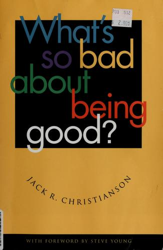 Download What's So Bad About Being Good