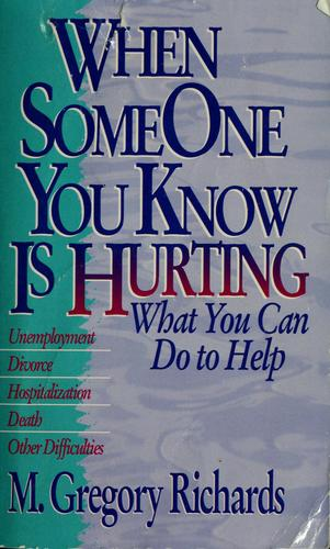 When Someone You Know is Hurting