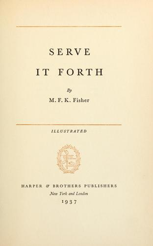 Serve it forth.
