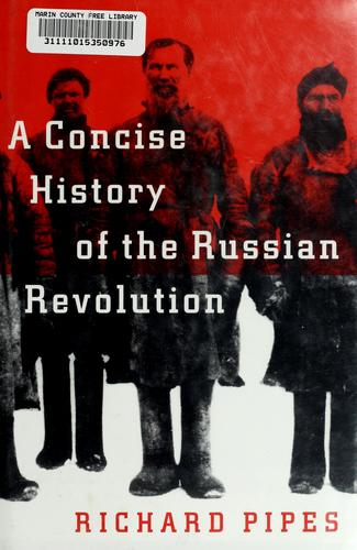 Download A concise history of the Russian Revolution