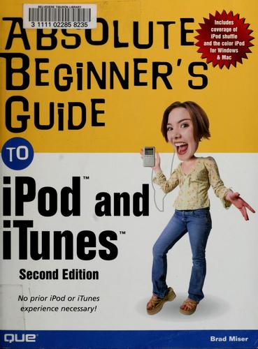 Absolute beginner's guide to iPod & iTunes