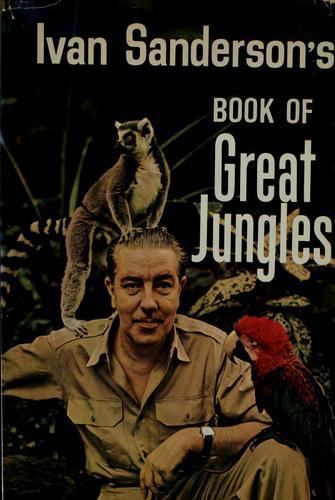 Download Ivan Sanderson's book of great jungles
