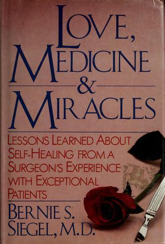 Download Love, medicine, & miracles
