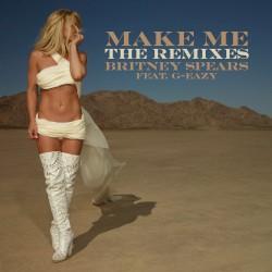 Britney Spears - Make Me (Dance Mixes) (Marc Stout and Tony Arzadon Remix)