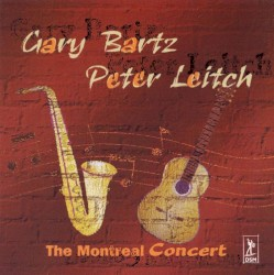 The Montreal Concert by Gary Bartz