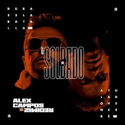 Alex Campos/Redimi2 - Soy Soldado