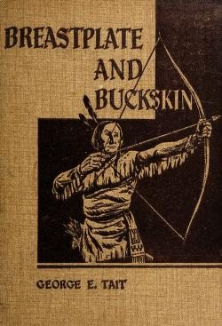 Cover of: Breastplate and buckskin | George Edward Tait