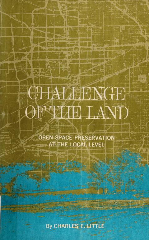 ... Challenge of the land by Little, Charles E.