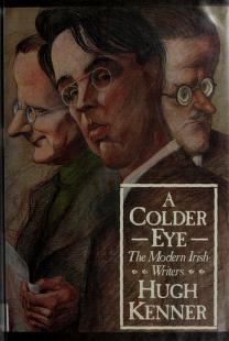 Cover of: A colder eye | Hugh Kenner, Hugh Kenner