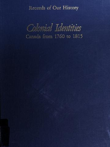 Cover of: Colonial identities | Bruce G. Wilson