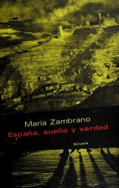 Cover of: España, sueño y verdad | María Zambrano