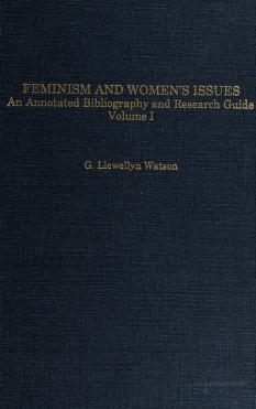 Cover of: Feminism and women's issues | G. Llewellyn Watson