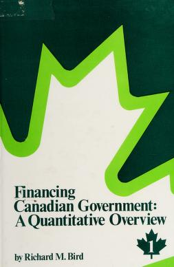 Cover of: Financing Canadian government | Richard Miller Bird