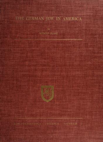 Cover of: The German Jew in America   Rudolf Glanz