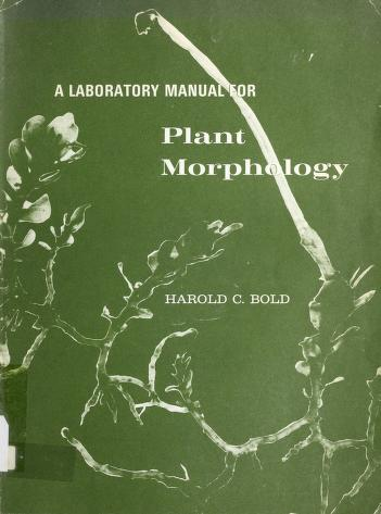Cover of: A laboratory manual for plant morphology | Harold Charles Bold