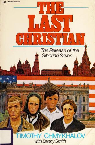 Cover of: The last Christian | Timothy Chmykhalov