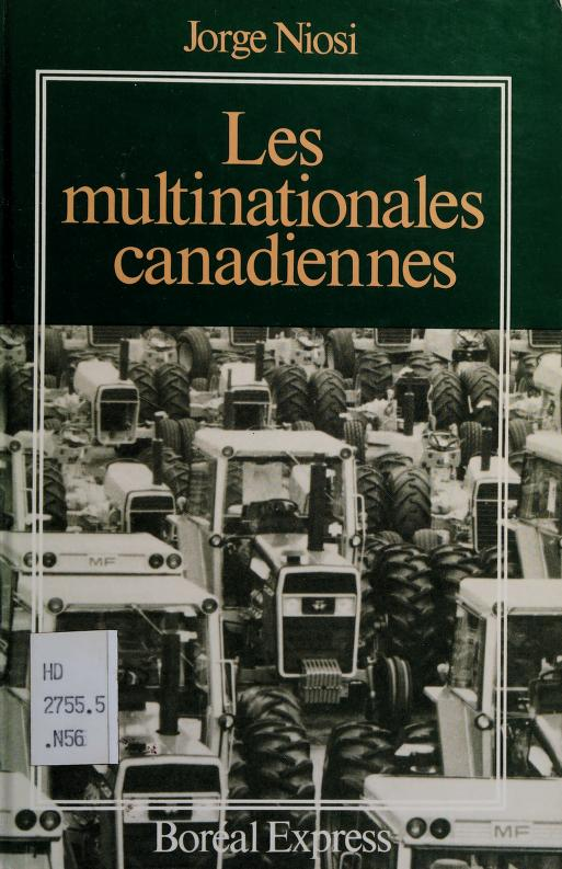 Les multinationales canadiennes by Jorge Niosi