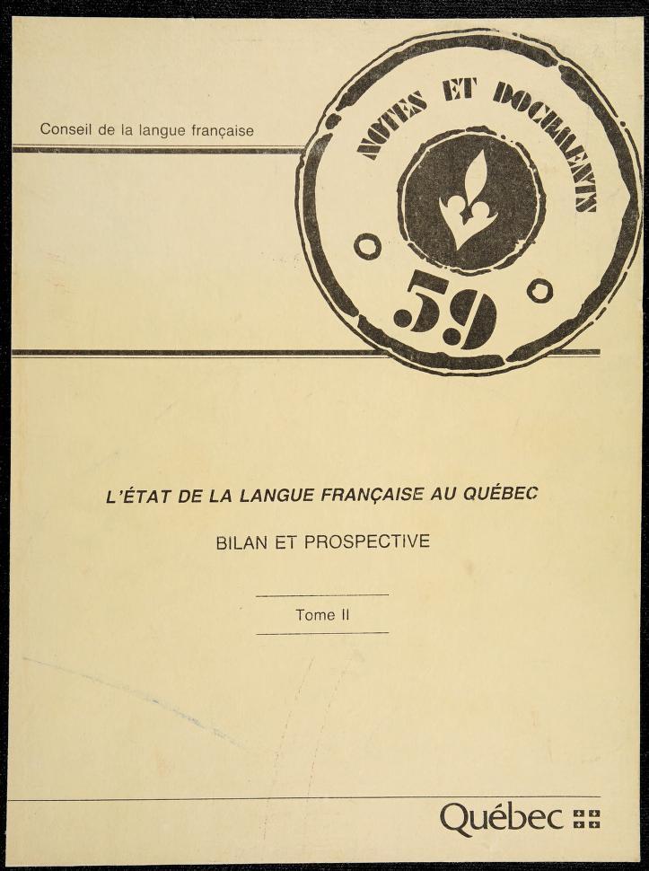 L' État de la langue française au Québec by textes colligés et présentés par Gérard Lapointe et Michel Amyot.