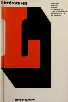 Cover of: Littératures | Textes présentés par Jean Ethier-Blais. Les collaborateurs de cet ouvrage: Marc Angenot [et al.