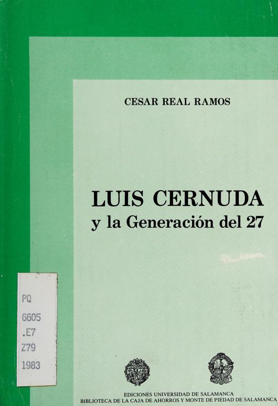 """Luis Cernuda y la """"Generación del 27"""" by Cesar Real Ramos"""