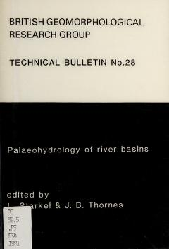Cover of: Palaeohydrology of river basins | edited by L. Starkel and J.B. Thornes ; contributors, M. Church ... [et al.].