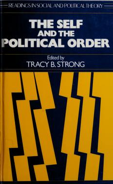 Cover of: The Self and the political order   edited by Tracy B. Strong.