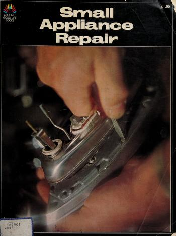 Cover of: Small appliance repair | Byron G. Wels