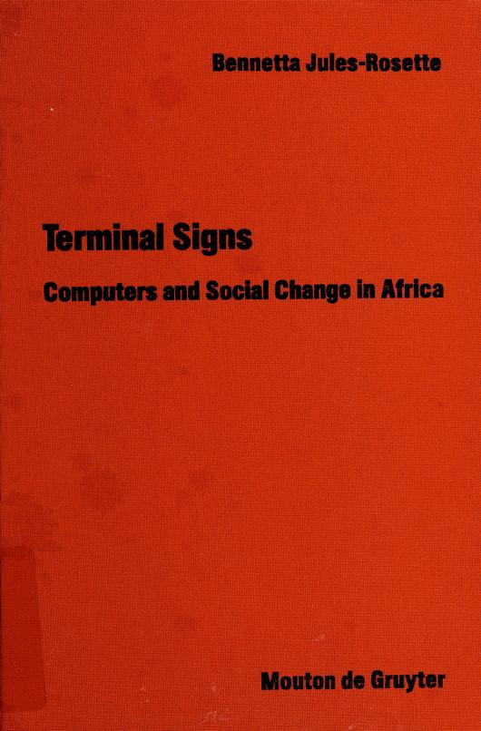 Terminal signs by Bennetta Jules-Rosette