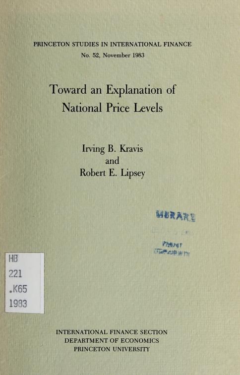Toward an explanation of national price levels by Irving B. Kravis