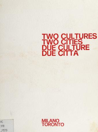 Cover of: Two cultures, two cities | [sponsored by] Mario Rendo Cultural Foundation, Roma, Italy and University of Toronto, Toronto, Canada.