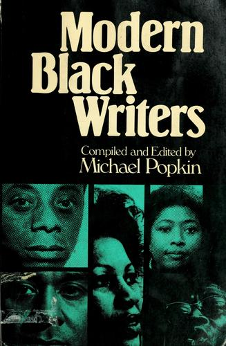 Modern black writers by compiled and edited by Michael Popkin.