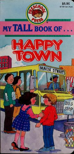 My tall book of-- Happy Town by Sandy Damashek