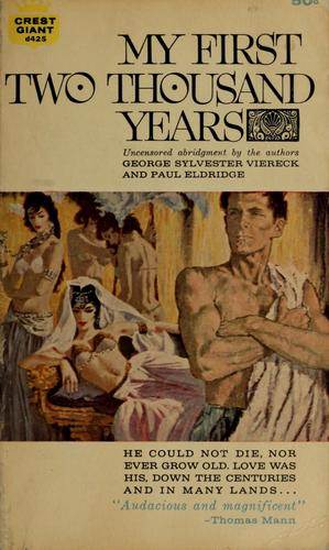 My first two thousand years by George Sylvester Viereck