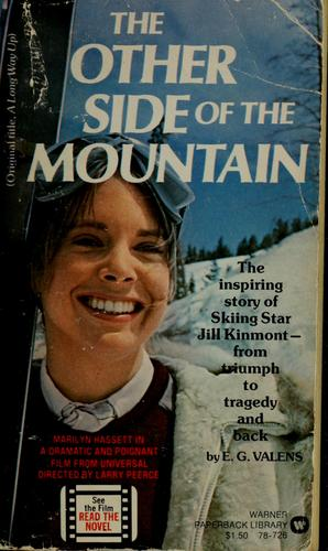 The other side of the mountain by Evans G. Valens