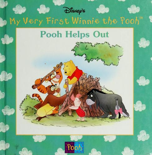 Pooh helps out by Kathleen Weidner Zoehfeld