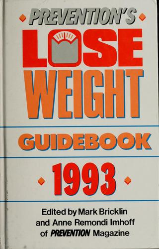 Prevention's lose weight guidebook, 1993 by Mark Bricklin