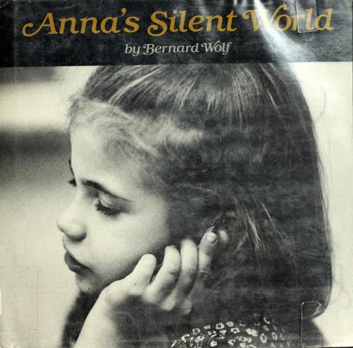 Anna's silent world