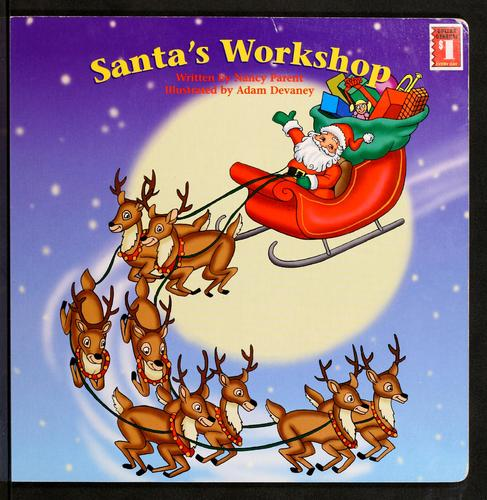 Santa's workshop by Nancy Parent
