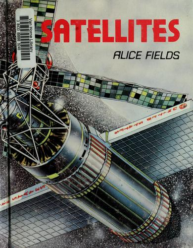 Satellites by Alice Fields
