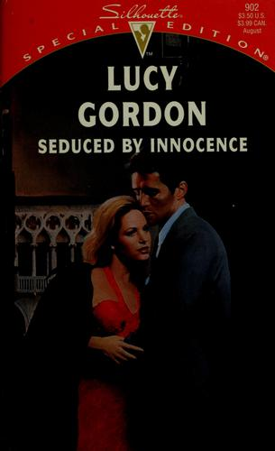 Seduced By Innocence by Gordon