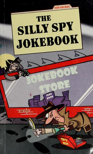The silly spy jokebook by Chris Tait