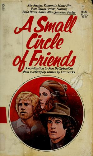 A Small Circle of Friends by Ron De Christoforo