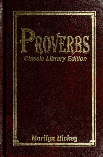 Proverbs by Marilyn Hickey
