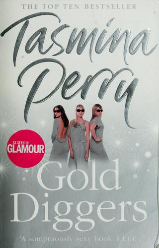 Gold diggers by Tasmina Perry