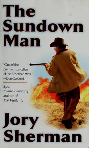 The Sundown Man by Jory Sherman