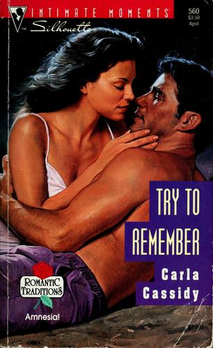 Try to remember by Carla Cassidy